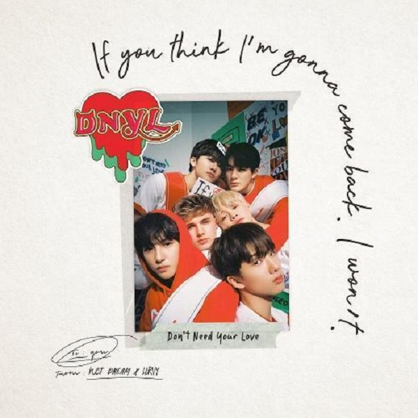 NCT DREAM & HRVY - Don't Need Your Love (English Translation) » Ur