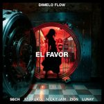 Lyrics: EL FAVOR (English Translation) - Dimelo Flow, Nicky Jam, Farruko, Sech, Zion & Lunay