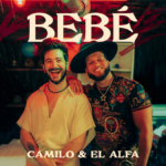 Camilo & El Alfa - BEBÉ (Lyrics in English)